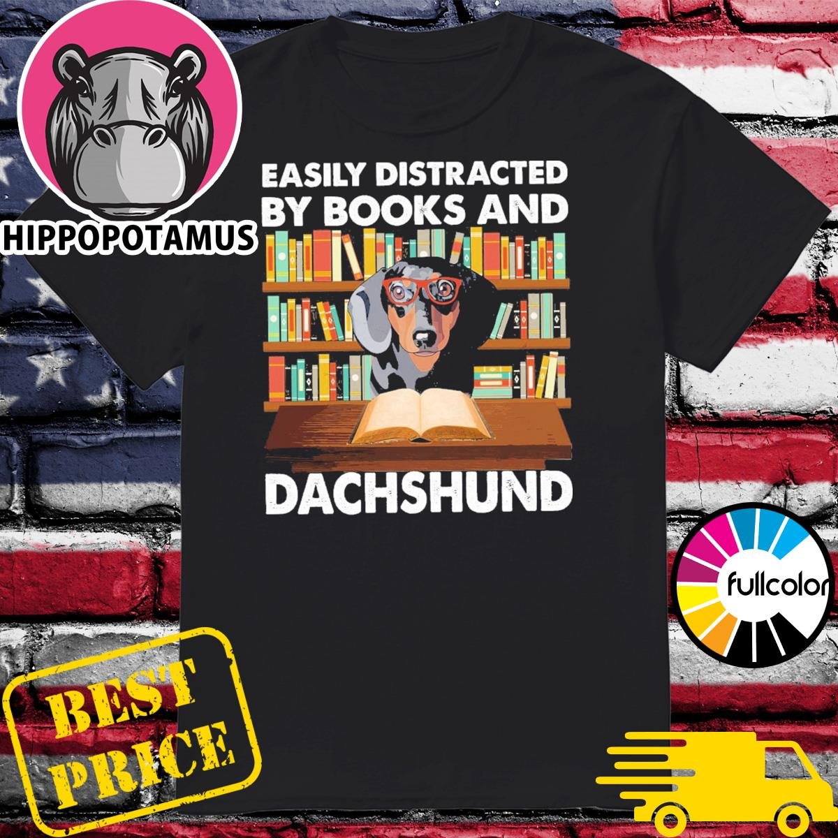 Official Easily Distracted By Books And Dachshund Shirt