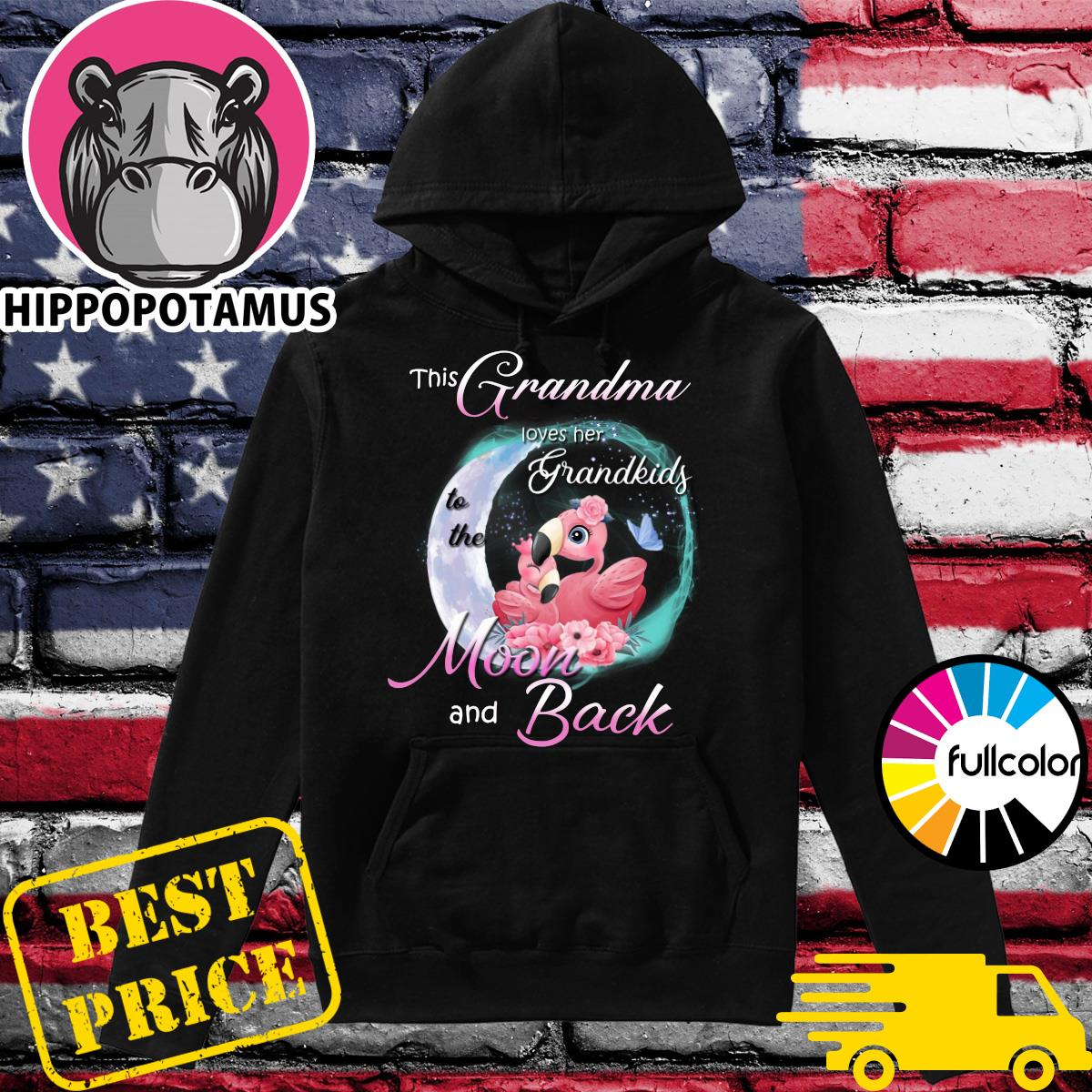 Official Flamingo This Grandma Loves Her Grandkids To The Moon And Back Shirt Hoodie