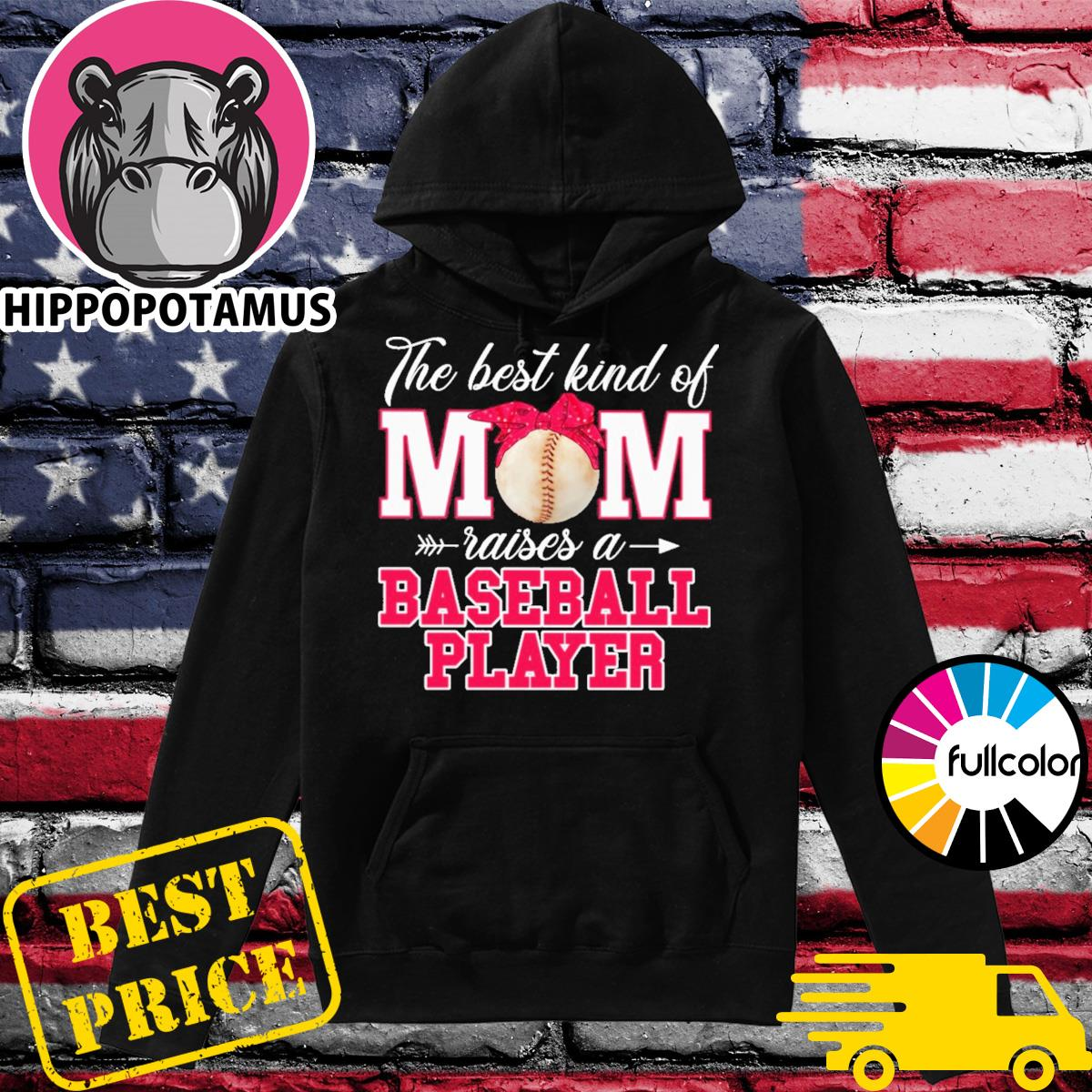 Official Happy Mother's Day 2021 - The Best Kind Of Raises A Basketball Player Shirt Hoodie