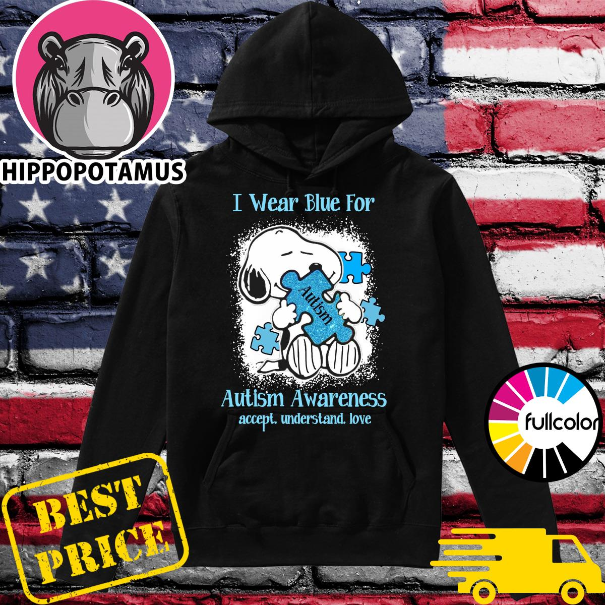 Official Snoopy Hug Autism I Wear Blue For Autism Awareness Accept Understand Love Shirt Hoodie