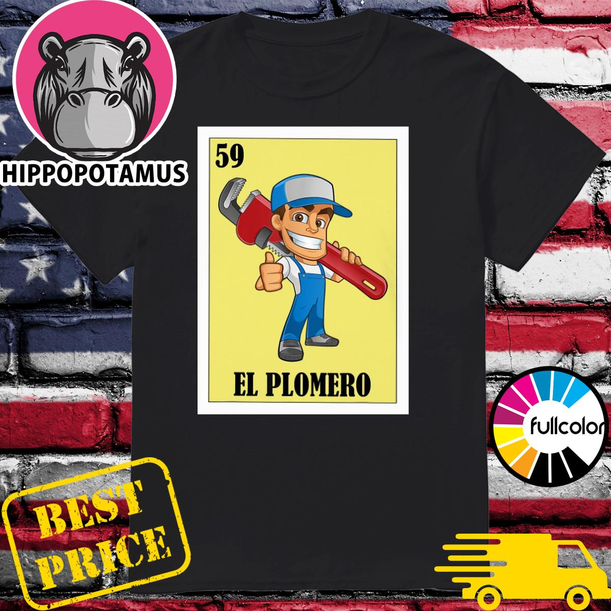 Official Spanish Plumber Lottery 59 El Plomero Shirt