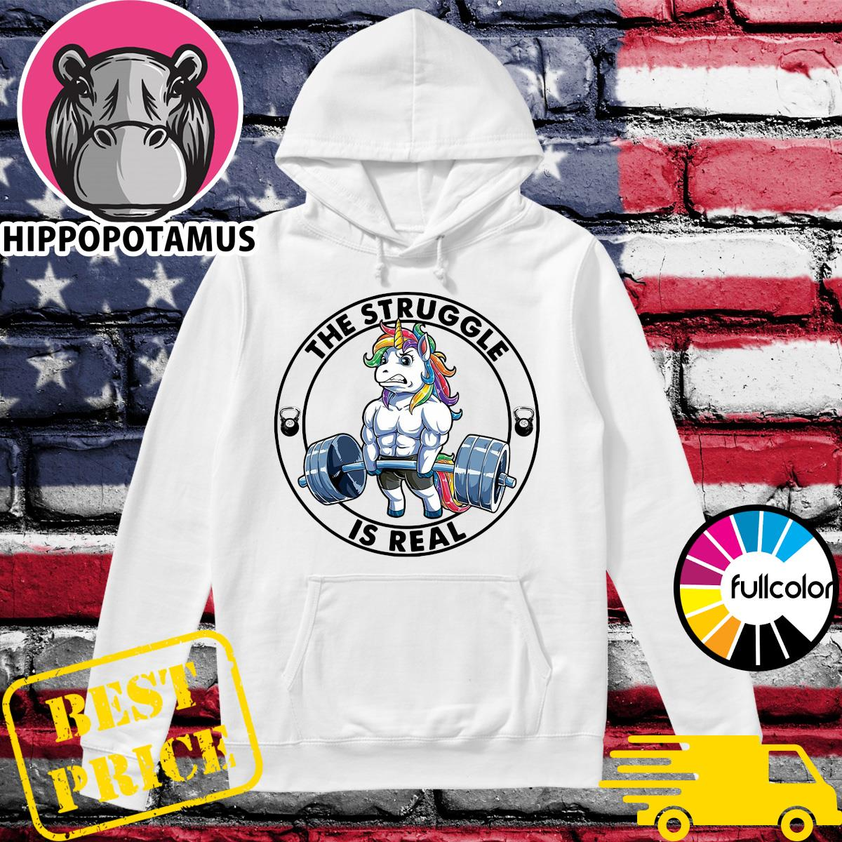 Official Unicorn The Struggle Is Real Shirt Hoodie
