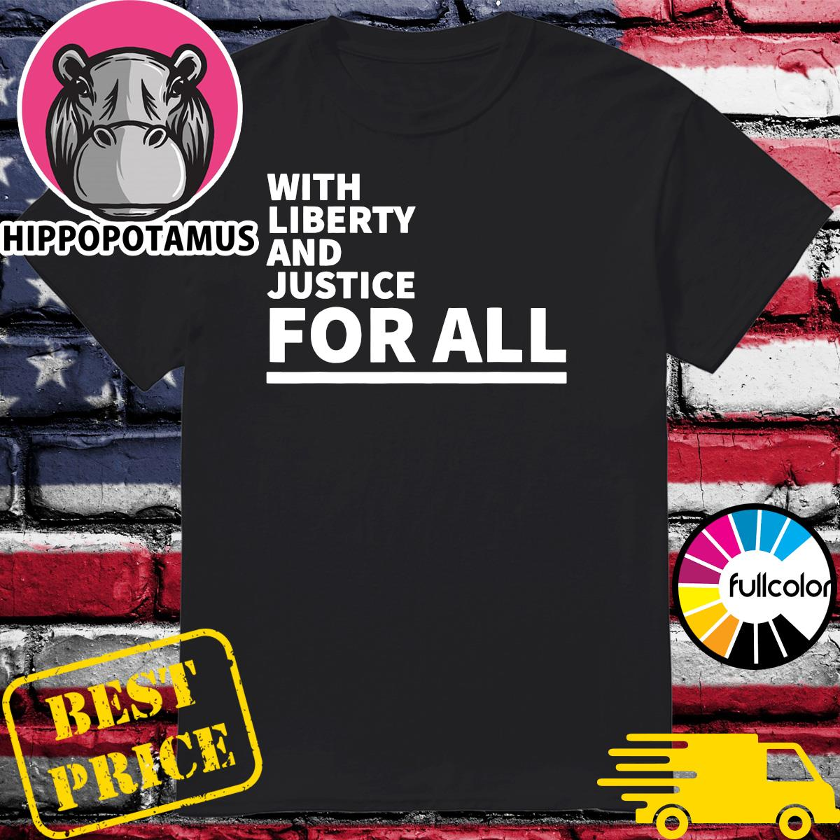 Official With Liberty And Justice For All American NBA 2021 Shirt