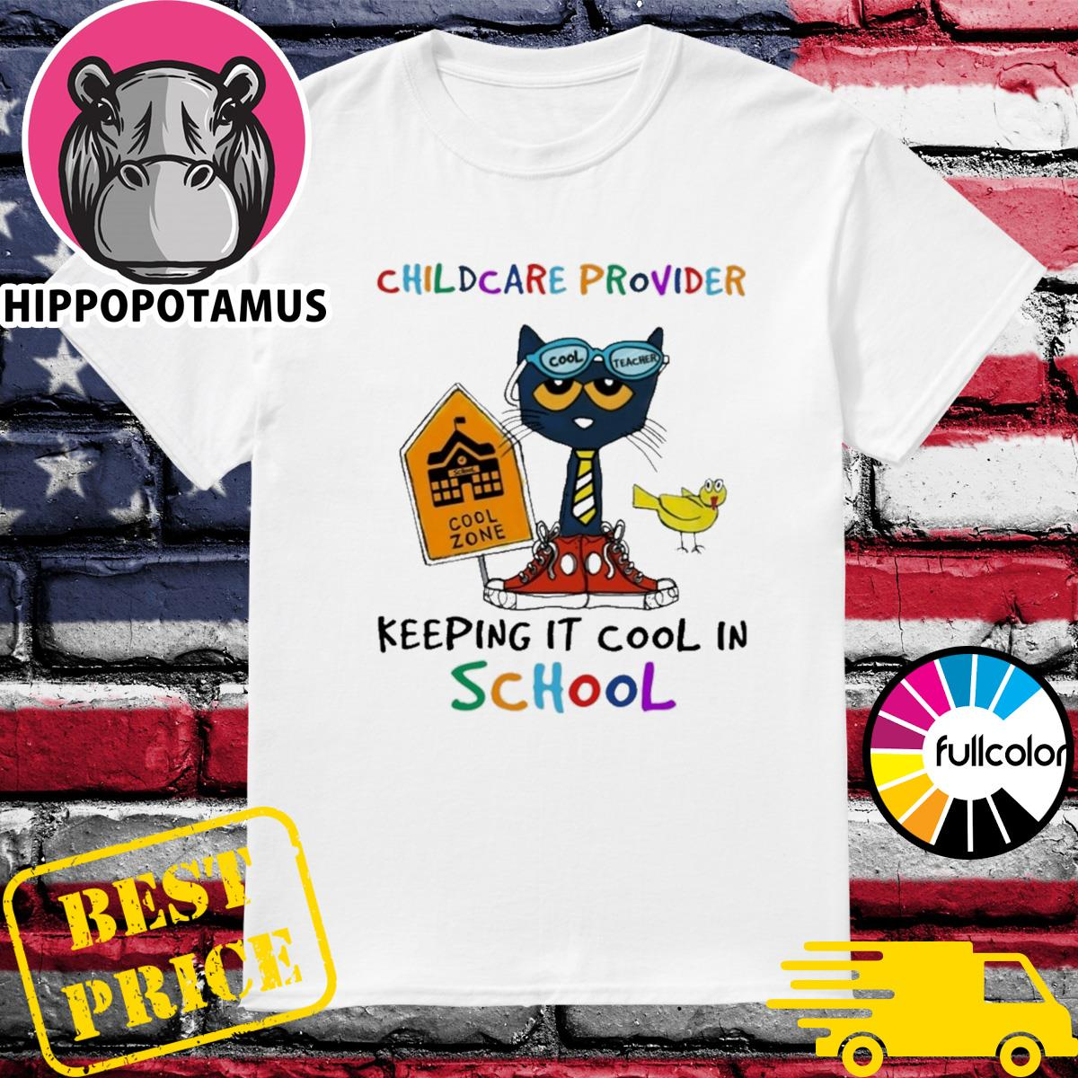 Cat Cool Teacher Childcare Provider Keeping It Cool In School Shirt