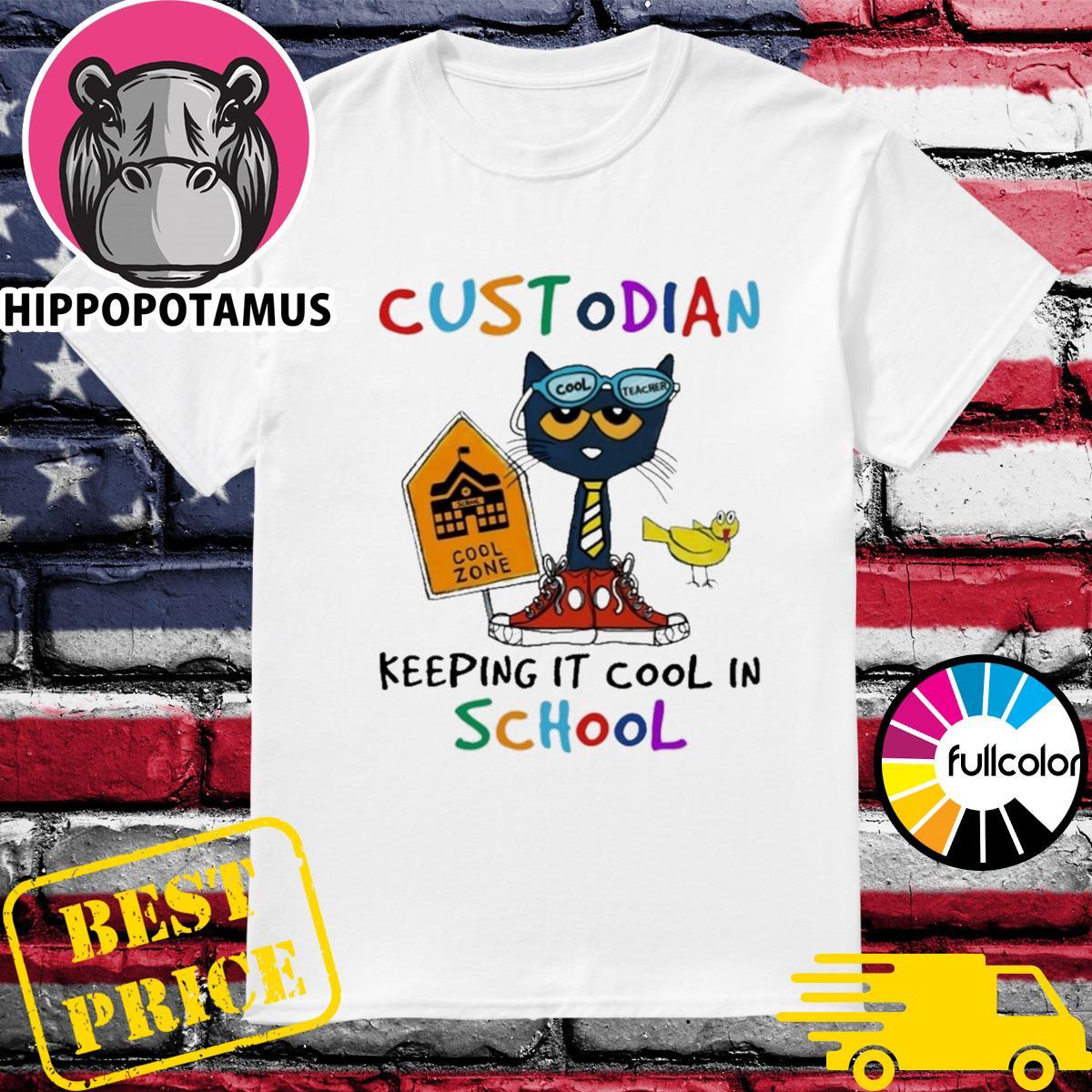 Cat Cool Teacher Custodian Keeping It Cool In School Shirt
