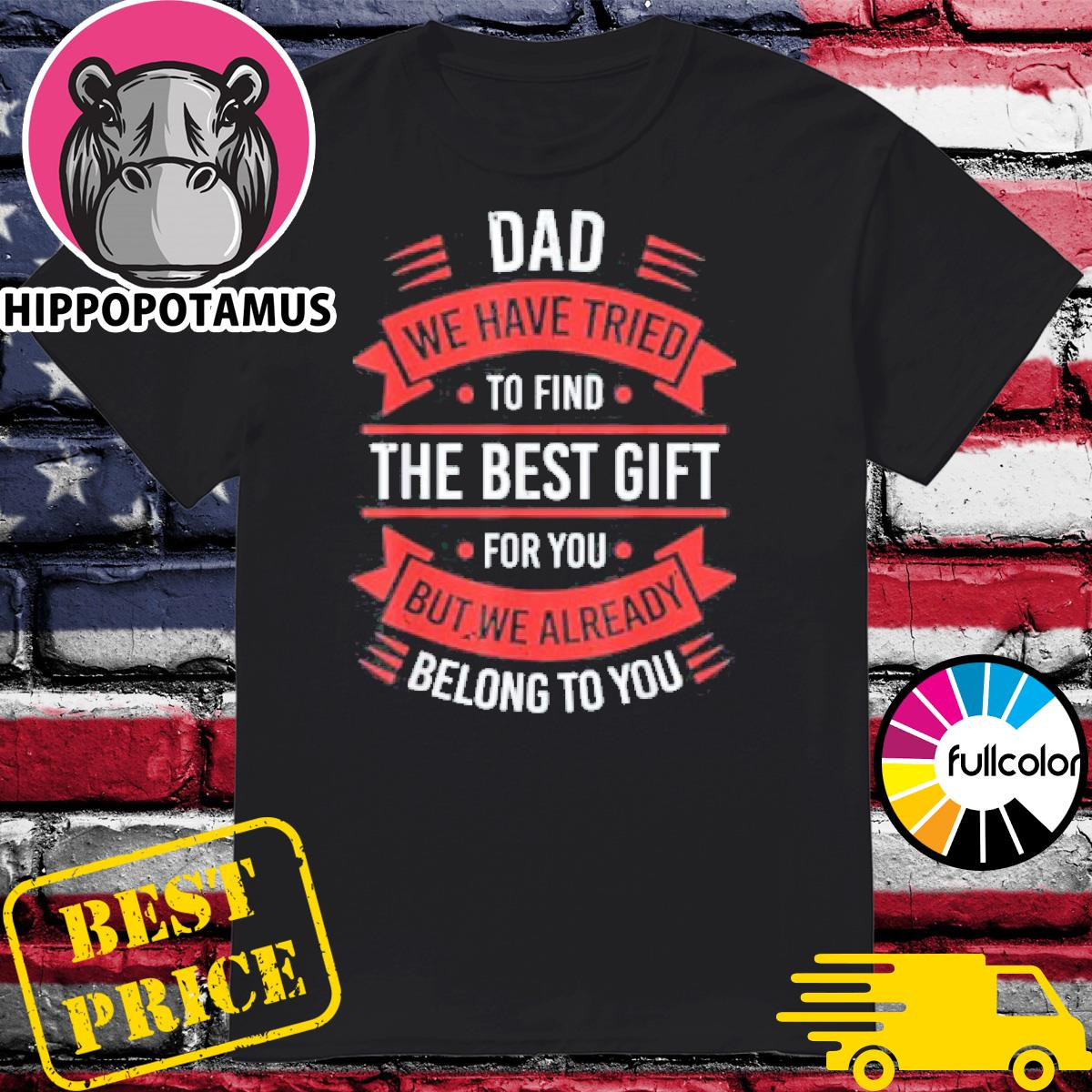 Fathers day shirt dad from daughter son wife for daddy shirt