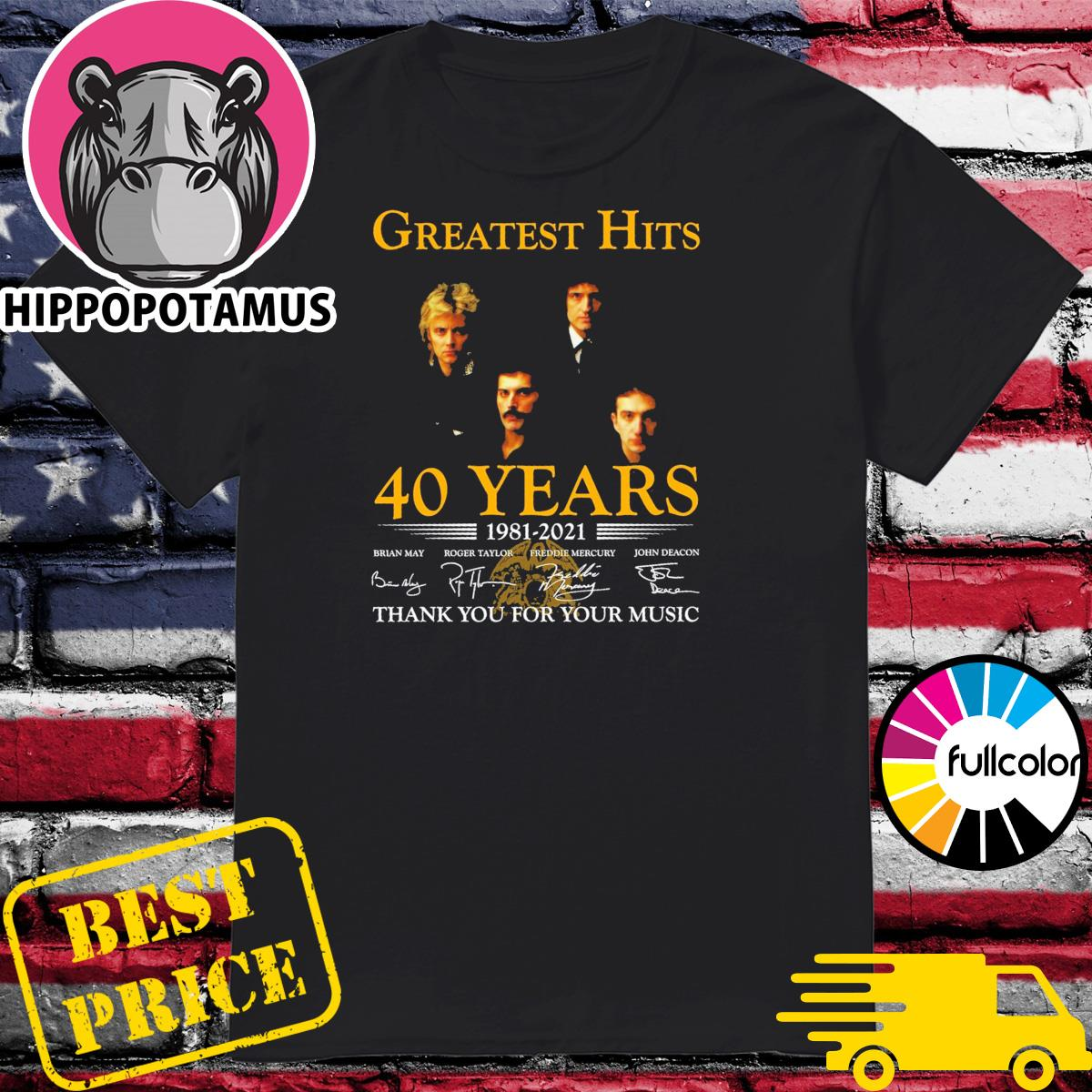 Greatest Hits 40 years 1981 2021 signatures thank you for your music shirt