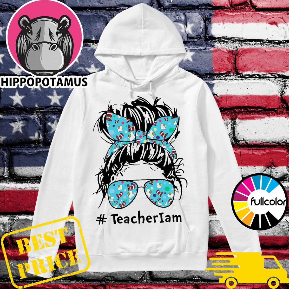 Mom Teacher National Read Across America Teacher I Am Shirt Hoodie