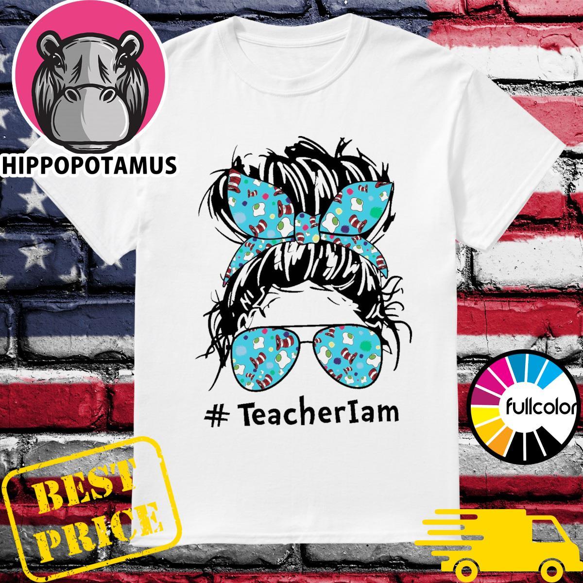 Mom Teacher National Read Across America Teacher I Am Shirt