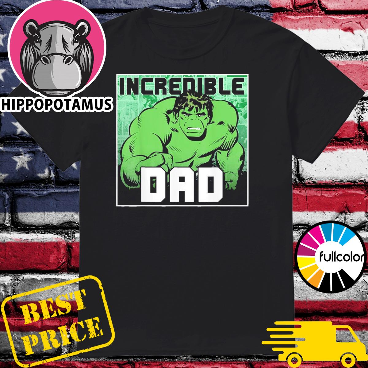 Official Marvel Hulk Incredible Dad - Happy Father's Day Shirt