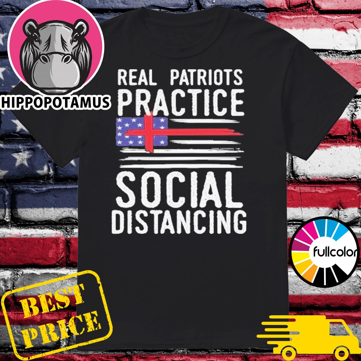 Official Real Patriots Practice Social Distancing Shirt