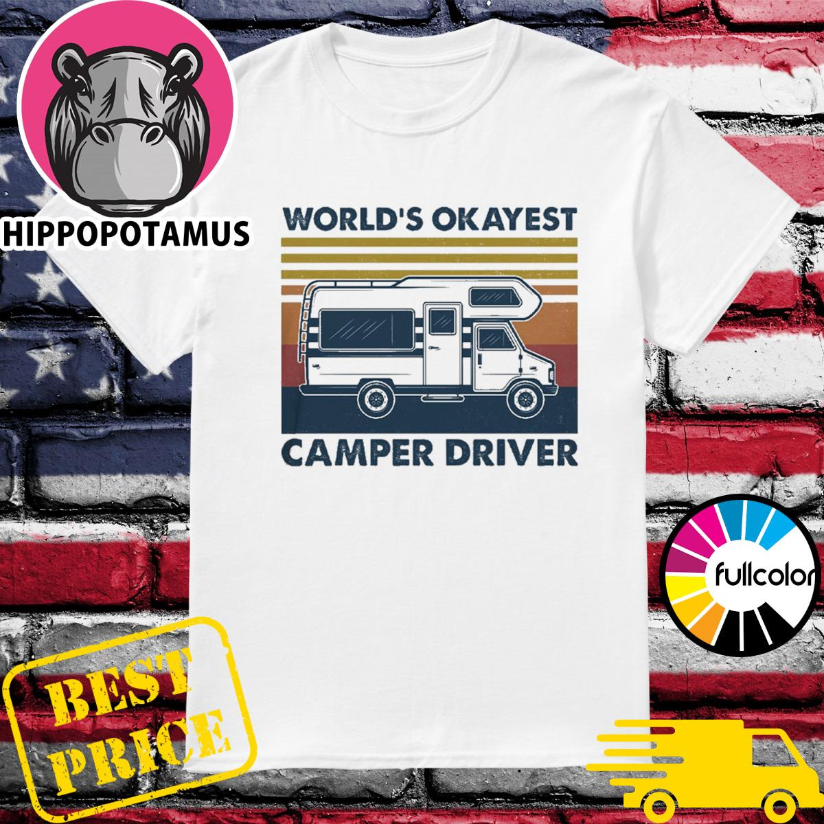 Official The World's Okayest Camper Driver Vintage Shirt